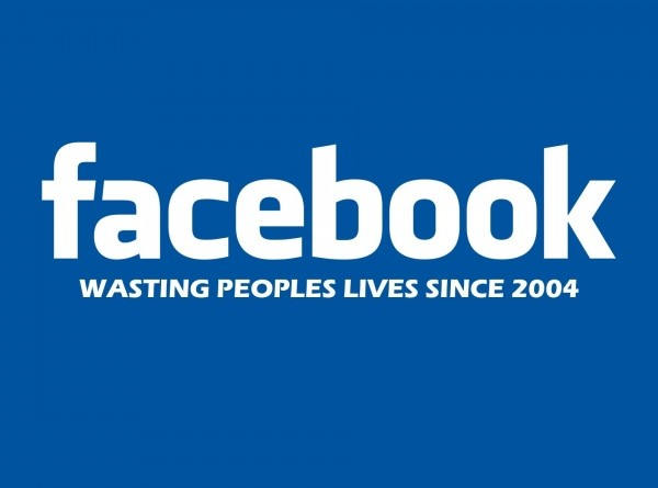 facebook waisting peoples lives since 2004